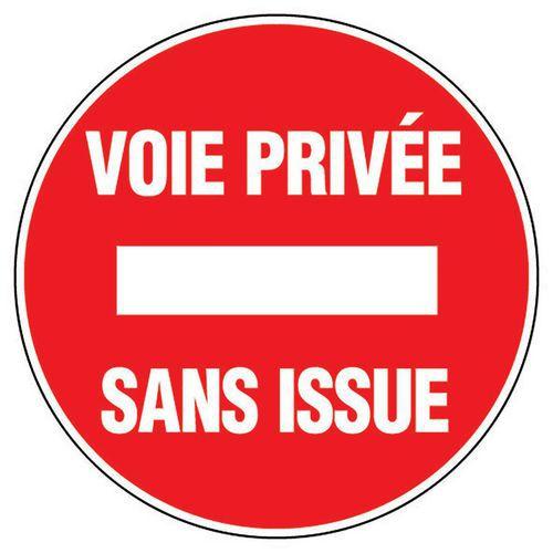 Panneau D Interdiction Voie Priv 233 E Sans Issue Rigide