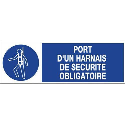 Panneau d'obligation - Port d'un harnais de sécurité obligatoire - Rigide