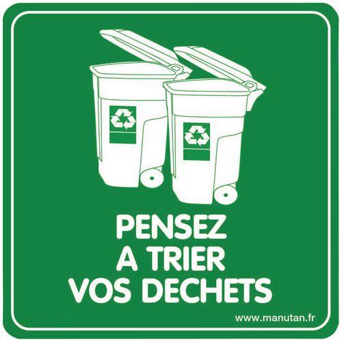 Panneau de signalisation développement durable - Pensez à trier vos déchets - Plexiglas