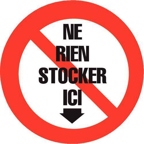 Panneau d'interdiction - Ne rien stocker ici - Rigide