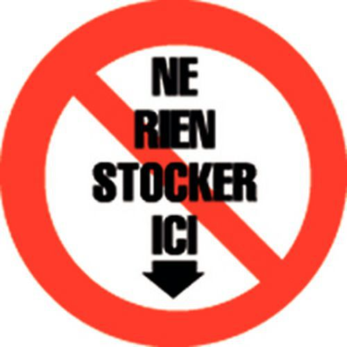 Panneau d'interdiction - Ne rien stocker ici - Adhésif