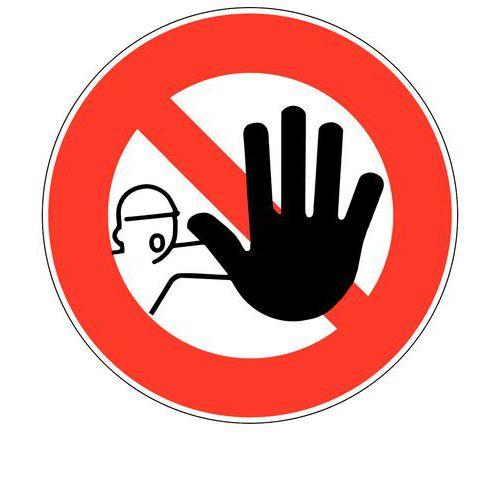 Panneau d'interdiction - Accès interdit aux personnes non-autorisées - Rigide