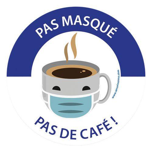Panneau Pas masqué, pas de café